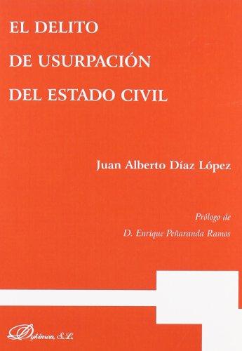 9788498498707: El delito de usurpacion del estado civil / The crime of usurpation of civil status (Spanish Edition)
