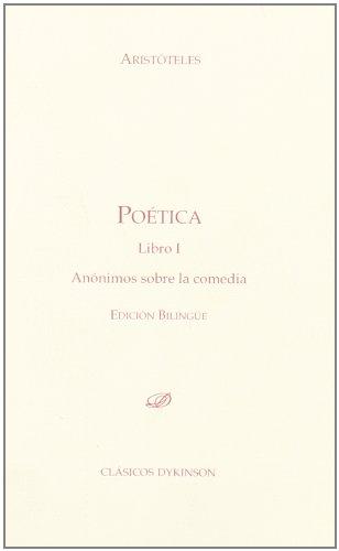 9788498499339: Poética. Libro I. Anónimos sobre la comedia.: Edición bilingüe: 1 (Colección Clásicos Dykinson. Serie textos.)