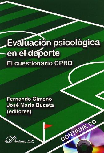9788498499377: Evaluacion psicologica en el deporte / Psychological Assessment in Sport: Cuestionario de Caracteristicas Psicologicas Relacionadas con El Rendimiento ... / The CPRD Questionnaire (Spanish Edition)