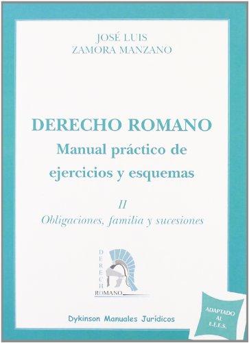 Derecho Romano / Roman Law: Manual Practico: Jose Luis Zamora