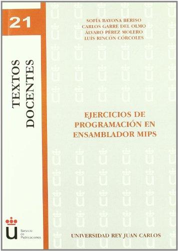 9788498499759: Ejercicios de programacion en ensamblador MIPS / Programming Exercises in MIPS assembler