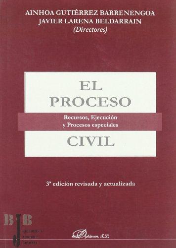 9788498499841: El proceso civil / Civil procedure: Recursos, Ejecucion Y Procesos Especiales / Resources, Execution and Special Processes (Spanish Edition)