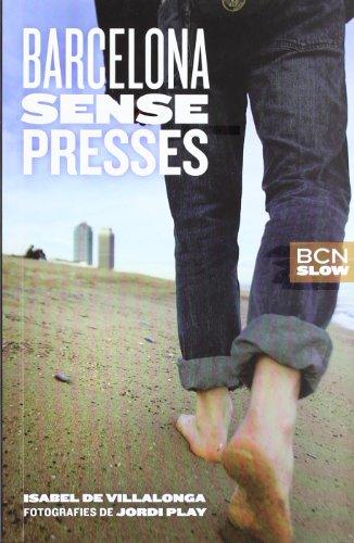 9788498501797: Barcelona sense presses (Guies generals)