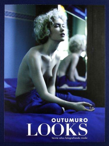 9788498502091: Outumuro Looks - Veinte Años Fotografiando Moda 1990-2010
