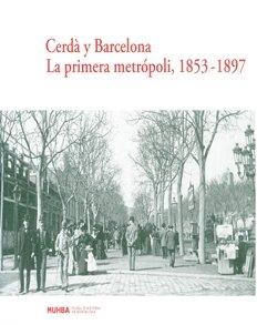9788498502305: CERDA Y BARCELONA. PRIMERA METROPOL