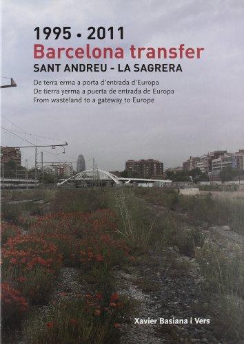 9788498503166: 1995-2011 BARCELONA TRANSFER. SANT ANDREU - LA SAGRERA