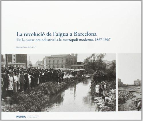 9788498503654: LA REVOLUCIO DE L'AIGUA A BARCELONA