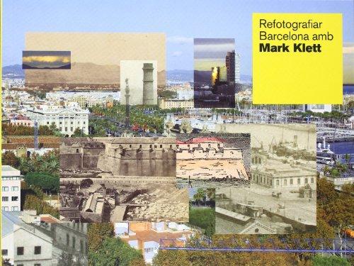9788498503708: Re fotografiar Barcelona amb Mark Klett