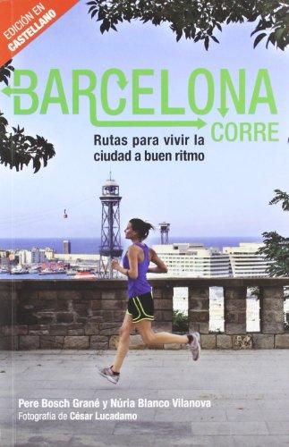 9788498503883: Barcelona corre (castellano)