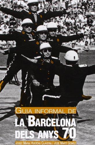 9788498504095: Guia Informal De La Barcelona Dels Anys 70