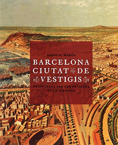 9788498508864: Barcelona, ciutat de vestigis