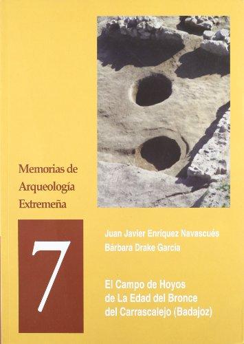 9788498520453: El campo de hoyos en la edad del bronce del carrascalejo