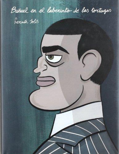 9788498520866: Buñuel En El Laberinto De Las Tortugas