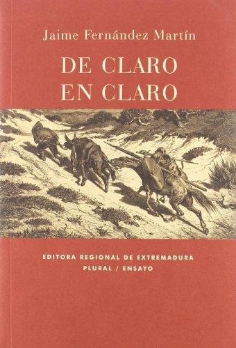 DE CLARO EN CLARO: Una lectura de: Jaime Fernández Martín