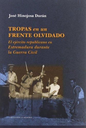 9788498521788: TROPAS EN UN FRENTE OLVIDADO