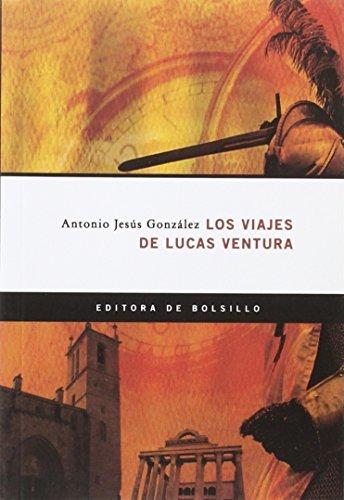 9788498521887: VIAJES DE LUCAS VENTURA
