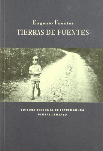 9788498522624: Tierras de Fuentes