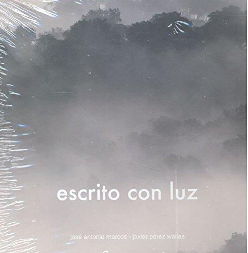 ESCRITO CON LUZ: José Antonio Marcos,
