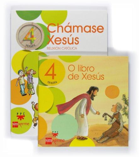 9788498540710: Relixión católica, Chámase Xesús. 4 Primaria