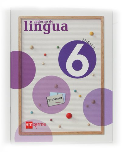 9788498541687: caderno-lingua-6-primaria--2-trimestre-ed-2009-gallego