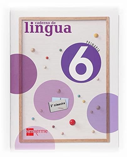 9788498541694: Caderno de Lingua. 6 Primaria, 3 Trimestre - 9788498541694