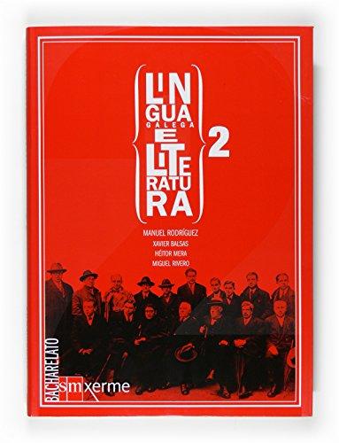 9788498541793: Lingua galega e literatura. 2 Bacharelato