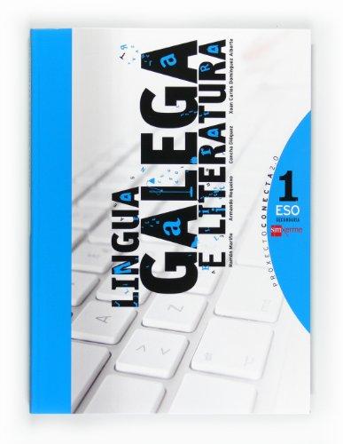 9788498542899: Lingua galega e literatura. 1 ESO. Conecta 2.0