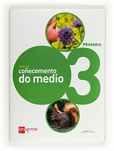 9788498543438: Caderno coñecemento do medio. 3 Primaria. Conecta 2.0 - 9788498543438