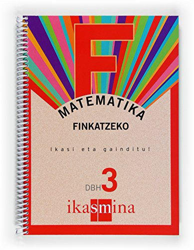 9788498550696: Matematika. Finkatzeko. Ikasi eta gainditu! DBH 3