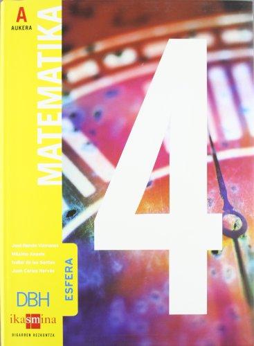 9788498550795: Matematika, Esfera, Aukera A, DHB 4