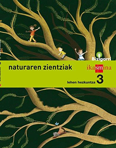 9788498553086: Natura zientziak. Lehen Hezkuntza 3. Bizigarri - 9788498553086