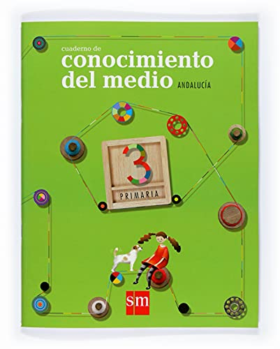 9788498560022: Cuaderno de Conocimiento del medio. 3 Primaria. Andalucía - 9788498560022