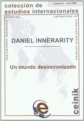 9788498601701: Un mundo desincronizado (Colección de Estudios Internacionales)