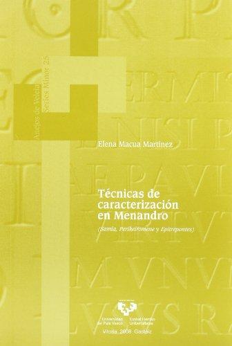 TECNICAS DE CARACTERIZACION EN MENANDRO (SAMIA, PERIKEIROMENE: MACUA MARTINEZ, E.