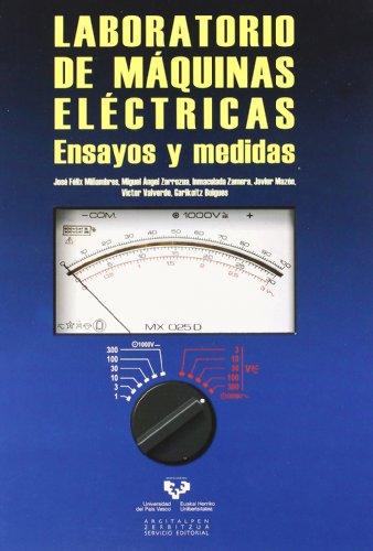 Laboratorio de máquinas eléctricas : ensayos y: Jose Felix Miñambres,