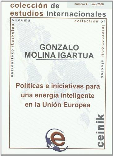 9788498602777: Políticas e iniciativas para una energía inteligente en la Unión Europea