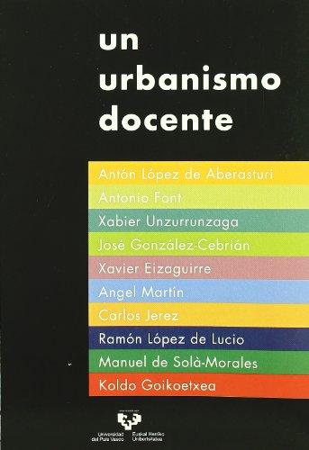 9788498602975: Un urbanismo docente