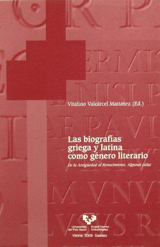 9788498603255: Las biografías griega y latina como género literario : de la Antigüedad al Renacimiento : algunas calas: 26