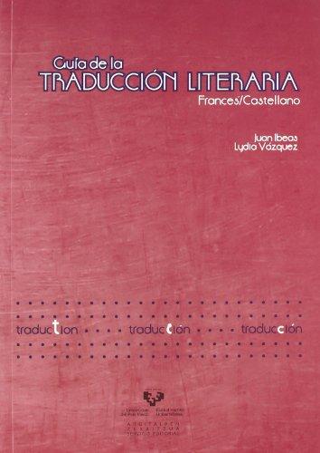 9788498603446: Guía de la traducción literaria francés / castellano