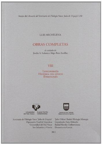 9788498604788: Luis Michelena . Obras Completas Viii