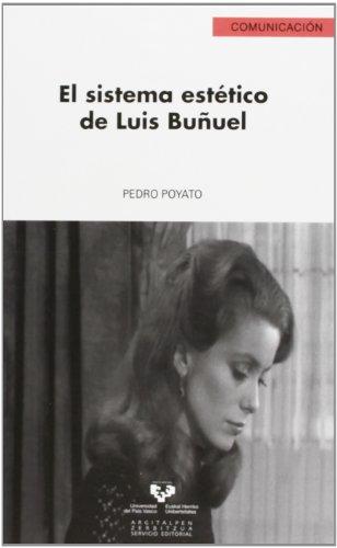 9788498605495: El sistema estético de Luis Buñuel (Serie de Comunicación)