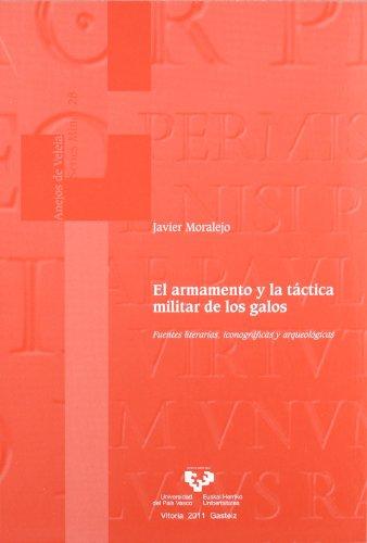 EL ARMAMENTO Y LA TÁCTICA MILITAR DE: MORALEJO ORDAX, JAVIER