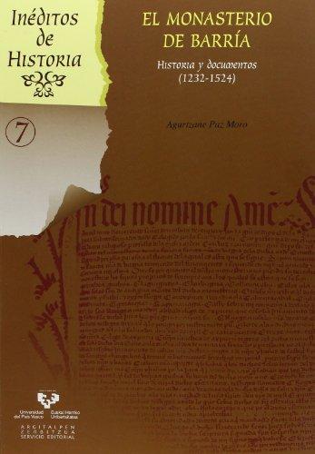9788498607932: El monasterio de Barría : historia y documentos, 1232-1524