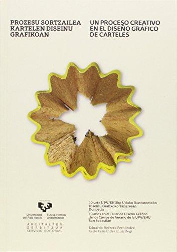 9788498608441: Prozesu sortzailea kartelen diseinu grafikoan - Un proceso creativo en el diseño gráfico de carteles