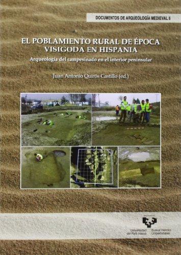 9788498608892: EL POBLAMIENTO RURAL DE EPOCA VISIGODA EN HISPANIA. ARQUEOLO