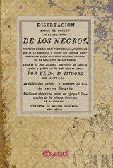 9788498620498: Disertacion sobre el origen de la esclavitud de los negros (Geografía e Historia)