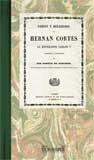 9788498620948: Cartas y relaciones de Hernan Cortés al emperador Carlos V: colegidas é ilustradas por don Pascual de Gayangos (América)