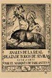 9788498621228: Facsímil: Anales de la Real Plaza de Toros de Sevilla
