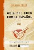 9788498621686: Guia del buen comer español (Gastronomía)