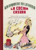 9788498622515: La cocina casera (Gastronomía)